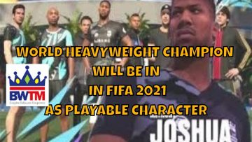 ANTHONY JOSHUA TO BE A PLAYABLE CHARACTER IN FIFA 2021 VOLTA